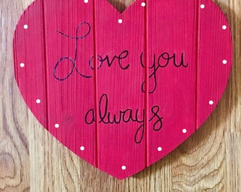 Love You Always Heart Sign