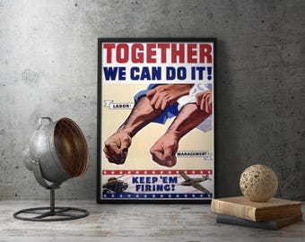 "World War 2 Poster, American propaganda poster ""Together We Can Do It"",  WW2 poster, patriotic posters, wwii, military, wall art, history"