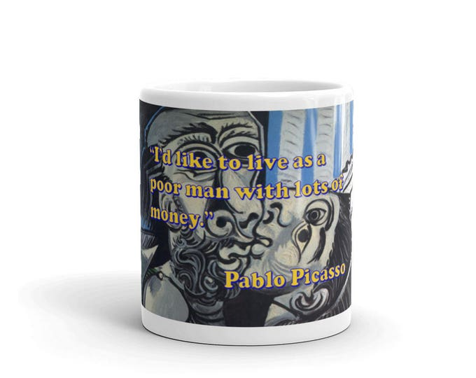 Pablo Picasso Mug, Picasso Art And Quote, Fine Art Coffee Mug, Art cups for Coffee Lovers, Caffeine Fiends, Coffee Addiction, Coffee