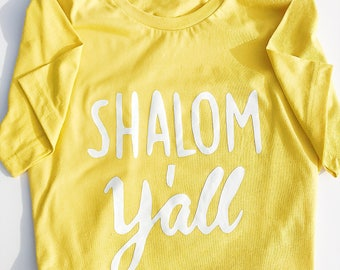 Shalom y'all T-shirt, CUSTOM