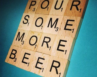 Pour Some More Beer Scrabble Coaster