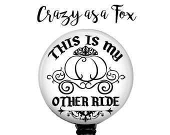 "Cinderella's Carriage ""My Other Ride"" Retractable Badge Holder, Badge Reel, Lanyard, Stethoscope ID Tag, Nurse, student, teacher, md, pa"