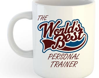 The Worlds Best Personal Trainer Mug