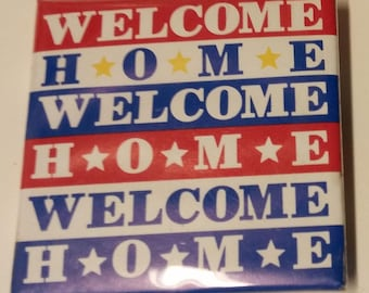 Vintage Welcome Home Troops America Red White Blue Pinback Button