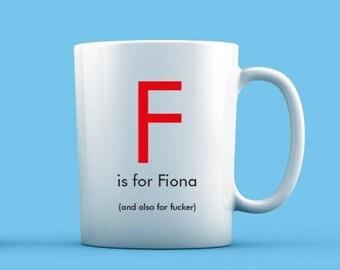 F is For... Mug
