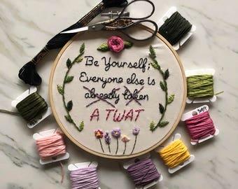 """Be Yourself... - 6"""" hoop"""
