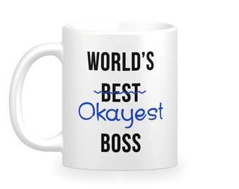 Worlds Okayest Boss Coffee Mug - Funny Boss Coffee Mug