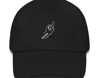 F. Racism hat