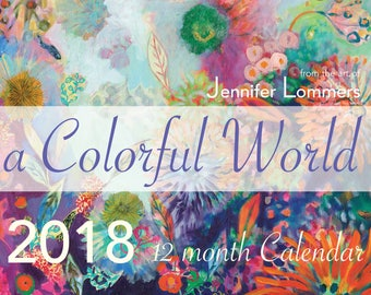 a Colorful World 2018 Calendar of Art by Jenlo