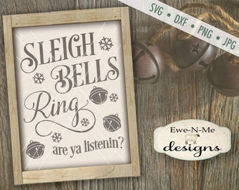 Sleigh Bells Ring SVG - Sleigh Bells svg - Christmas svg - Christmas carol SVG - winter svg - Commercial Use svg, dxf, png and jpg