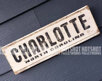 Charlotte, North Carolina, Queen City, Hand Made, Hand painted, upcycled wood sign