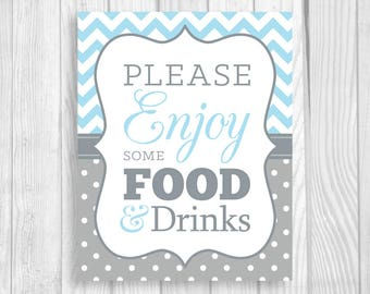 Please Enjoy Some Food and Drinks 8x10 Printable Baby Shower Sign in Light Blue Chevron and Gray Polka Dots - Boy's Baby Shower, Sprinkle