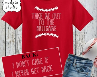Take Me Out To The Ballgame - Youth or Adult Graphic Tshirt Shirt