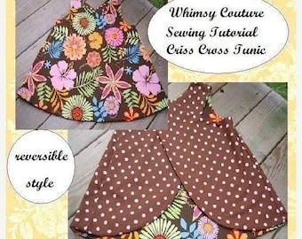 SALE Pinafore Pattern Sewing Tutorial reversible Criss Cross Tunic PDF 3m - 12 girls Instant