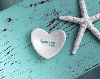 Love You So On Mini Heart Ceramic Ring Dish, Mini Heart Ring Dish with Love You So Design, Heart Engagement Ring Dish