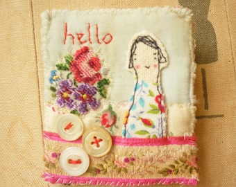 BROOCH Textile - a textile collage - girl - hello