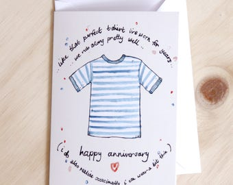 T shirt Anniversary card. (..we rub along pretty well..)