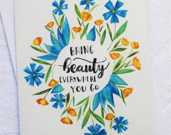 CARD - Bring Beauty Everywhere You Go