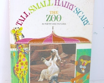 Tall Small Hairy Scary The Zoo in Poetry and Pictures Whitman 1967