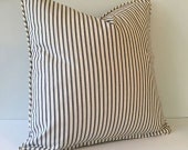 Brown Ticking Stripe Throw Pillows w/ welt 18x18 ordering against incoming stock