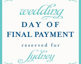 wedding day of deposit payment reserved for Sydney