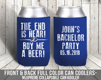 bachelor party can coolies / bachelor party the end is near buy me a beer can coolies MCC-010