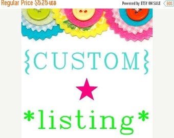 FINAL CLEARANCE SALE Custom listing for Nicole