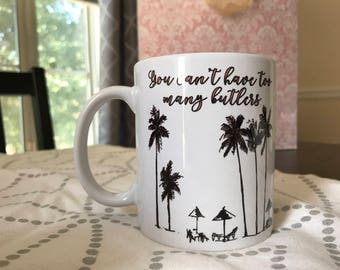 Southern Charm inspired - You can't have enough butlers - 11 fl oz mug