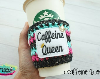 Crochet Mug Cup Cozy { Caffeine Queen } coffee lover, adulting mom life, mug sweater, starbucks, water bottle, crochet