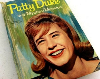 Patty Duke and Mystery Mansion - 1964 - hardback book by Doris Schroeder