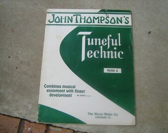 1954 John Thompson's tuneful technic piano book 2