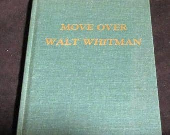 Move Over Walt Whitman, I too Can Live With Animals a collection of Poems by Ercelle Davis Moore 1977