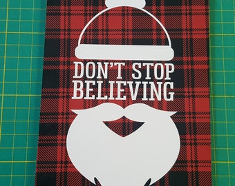 Santa Claus Sign, Don't Stop Believing, Ready To Ship, 5x7 small sign, yankee swap, red black plaid, Santa beard sign, teacher gift, magnet