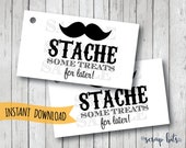 Stache Some Treats For Later Tags, Mustache Favor Tags, Printable Mustache Tags Instant Downloand