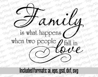 Family is What Happens When Two People Fall in Love - Vector Art - Svg Eps Ai Gsd Dxf Download