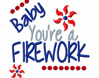 Baby Youre a Firework Machine Embroidery Design 4x4 5x7 6x10 4th of July Download Fourth Independence Day Holiday Red White Blue shirt bib