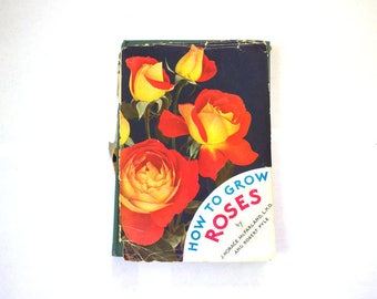 How to Grow Roses 1945 McFarland Rare Book