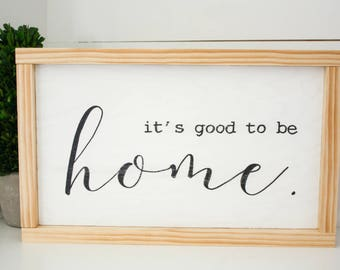 It's Good to be Home - hand painted wood sign