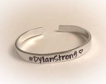 DylanStrong, Dylan Strong,  #DylanStrong, Dylan, Fundraiser, Hand Stamped Custom Bracelet