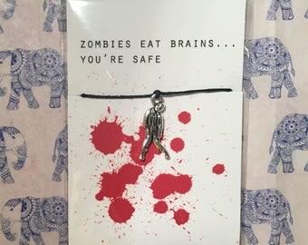 Zombies Eat Brains.. You're Safe... Zombie Friendship Bracelet