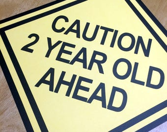 Caution sign, party sign, 2 year old ahead, road sign, construction party, race car birthday party, die cut party sign, race car party