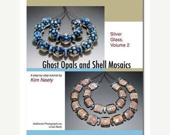 50% OFF Tutorial - Kim Neely, Silver Glass, Vol. 2 - Lampwork