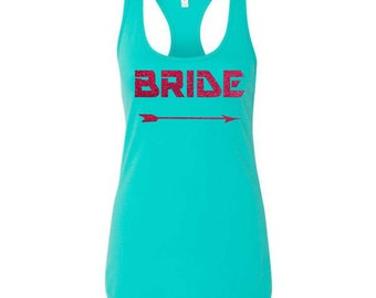 Bride Tank Top With Arrow - Bride To Be Gift , Bachelorette Shirt - ALL SIZES - Aqua Blue , Hot Pink , Orange, Royal Blue- Bright Colors
