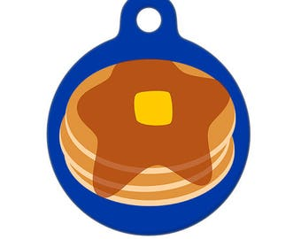 Pet ID Tag - Pancakes and Maple Syrup Pet Tag, Dog Tag, Cat Tag,  Luggage Tag, Child ID Tag