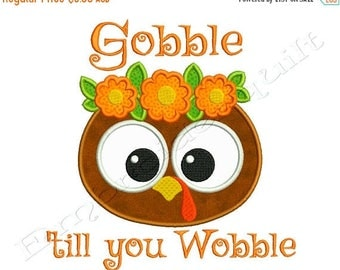 ON SALE Thanksgiving TURKEY Gobble till you Wobble 2 Machine Applique Embroidery - Instant Digital Download