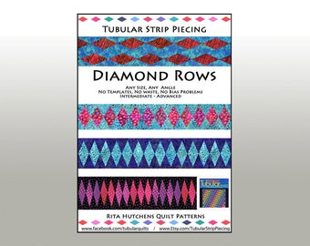 PDF Quilt Pattern, Diamond and Chevron Rows and Bias Tubes, Innovative, Rotary Cut, Tutorial,Tubular, Strip Piecing