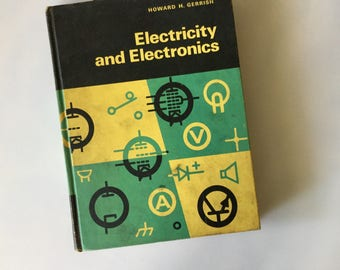 1964 ELECTRICITY And Electronics Text Book  // How To // Vintage Hardback Book