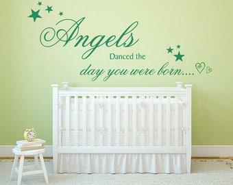 Angels Danced the Day You Were Born Quote - Matt Vinyl Wall Art Sticker Decal Mural. Children's bedroom, Nursery, Playroom Decor