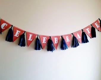 Celebrate Pennant Tassel Banner Red White Navy