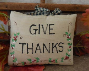 Primitive Thanksgiving Tuck Hand Painted Bowl Filler Folk Art Give Thanks Sign